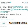 Russell Crowe, via Twitter, supplica Papa Francescp di guardare Noah