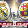 Barcellona-Real Madrid, streaming-diretta tv: dove vedere clasico_8