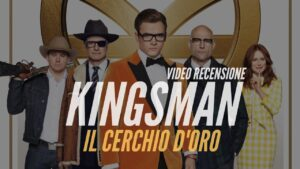 YOUTUBE Kingsman - Il cerchio d'oro: video recensione di un inutile spy movie