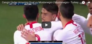 YOUTUBE Cengiz Under sta benissimo, gol da urlo in Montenegro-Turchia