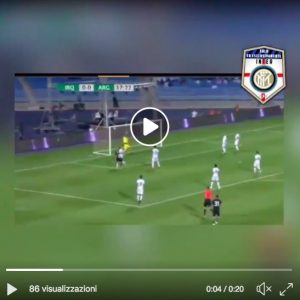 Lautaro Martinez video gol Argentina-Iraq, Inter si gode il suo gioiello