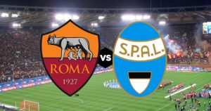Roma-Spal streaming and live tv, where to see Serie A