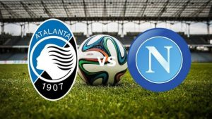 Serie A, Atalanta-Napoli streaming e diretta tv, dove e quando vederla