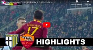 Parma-Roma 0-2 highlights - VIDEO GOL: Cristante - Under gol