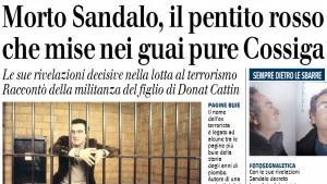 Roberto Sandalo, è morto il pentito che mise nei guai Cossiga