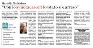 """Marcello Maddalena: """"Con lo svuota carcere lo Stato si è arreso"""""""
