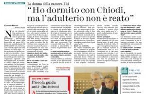 """""""Ho dormito con Chiodi, ma l'adulterio non è reato"""", l'intervista al Fatto Quotidiano"""