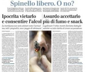 """Vittorio Feltri sul Giornale: """"Che ipocrisia vietare lo spinello"""""""