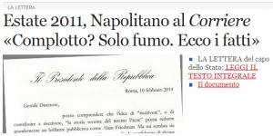 """Caso Monti, Napolitano scrive al Corriere: """"Complotto? Fumo, solo fumo"""""""