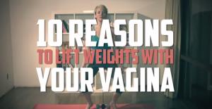Dieci ragioni per sollevare pesi con la vagina: più orgasmi per te, per lui..
