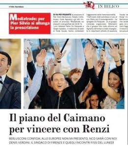 """Berlusconi, il Fatto Quotidiano: """"Ecco il piano per battere Renzi"""""""