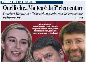 """Quando Moghereni e Franceschini sparlavano di Renzi: """"E' da terza elementare..."""""""