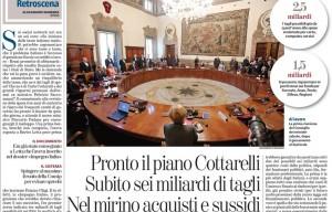 """Piano Cottarelli. La Stampa: """"6 miliardi di tagli subito: dirigenti, auto blu..."""""""