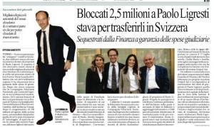 Bloccati 2,5 milioni a Paolo Ligresti stava per trasferirli in Svizzera, Ottavia Giustetti su Repubblica