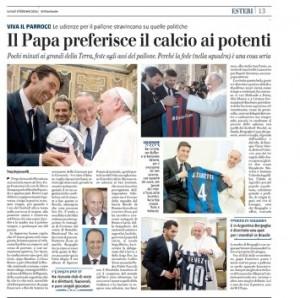 Papa Francesco preferisce il calcio ai potenti, Tony Damascelli sul Giornale
