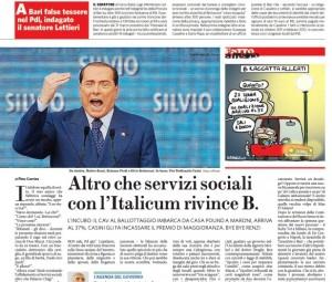"""Berlusconi, il Fatto Quotidiano: """"Altro che servizi sociali, con l'Italicum vince"""""""