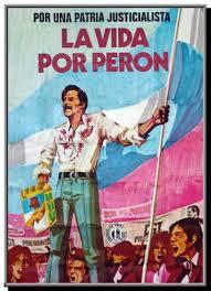"""""""La vida por Peron"""""""