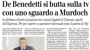 """De Benedetto, il Giornale: """"Si butta sulla Tv, con uno sguardo a Murdoch"""""""