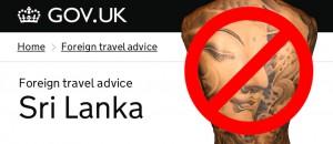 Il governo britannico ha emesso un'allerta ai viaggiatori che intendono recarsi in Sri Lanka affinché siano rispettosi dinanzi ad ogni rappresentazione del Buddha