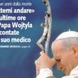"""""""Lasciatemi andare..."""" Le ultime ore di Papa Wojtyla raccontate dal suo medico"""