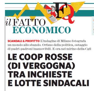 """""""Le coop rosse (di vergogna) tra inchieste e lotte sindacali"""", Giorgio Meletti sul Fatto"""