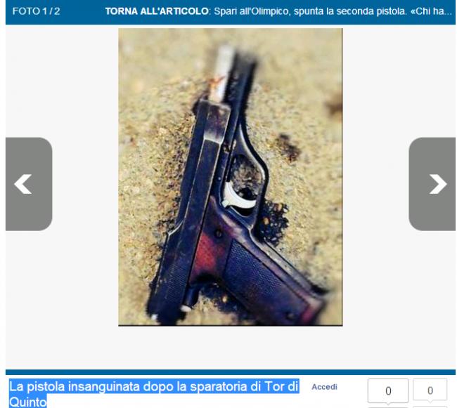 Tor di Quinto, la pistola insanguinata che ha ferito Ciro Esposito