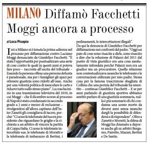 Diffamò Facchetti, Moggi a processo. Luca Pisapia, Fatto Quotidiano