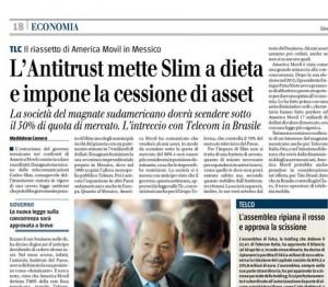 """""""L'Antitrust mette Slim a dieta e impone la cessione di asset..."""" L'articolo di Maddalena Camera"""