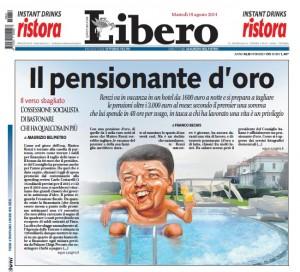 """Renzi, Libero: """"Ma il pensionante d'oro fa ferie da nababbo"""""""
