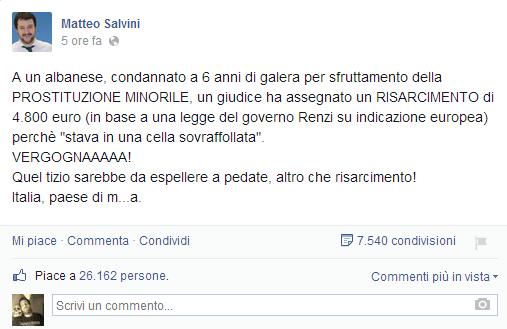 """Matteo Salvini su Facebook: """"Detenuto albanese risarcito, Italia paese di m...a"""""""