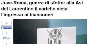 """Roma, """"vietato ingresso agli juventini"""": il cartello al Laurentino FOTO"""