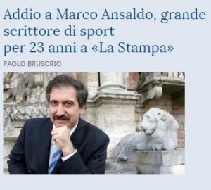 Marco Ansaldo, morto a 58 anni per un infarto. Prima firma sport La Stampa