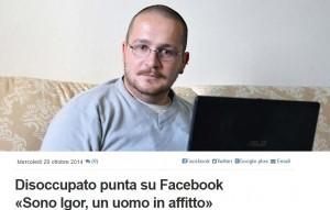 """Disoccupato su Facebook: """"Sono Igor Fontana, un uomo in affitto. Il prezzo lo fate voi"""""""