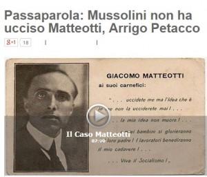 """Arrigo Petacco sul blog di Beppe Grillo: """"Mussolini non uccise Matteotti"""""""