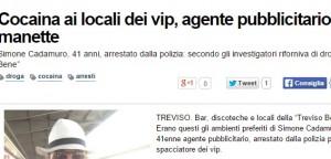 "Simone Cadamuro arrestato. Accusa: ""Vendeva cocaina alla Treviso bene"""