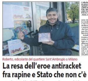 """""""Milano, la resa dell'eroe antiracket fra rapine e Stato che non c'è"""". Paragone su Libero"""