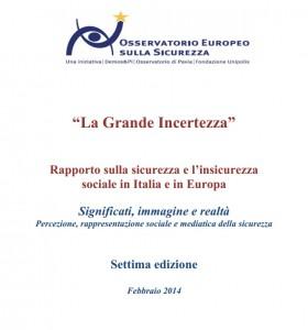 L'ottavo rapporto dell'Osservatorio europeo sulla sicurezza, realizzato da Demos e Pi e Osservatorio di Pavia per Fondazione Unipolis
