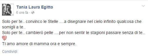 """Tania Laura Egitto, la mamma di Nicole su Facebook: """"Solo per te..."""""""