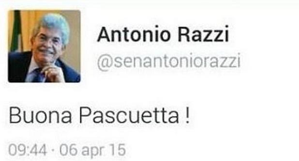 """Antonio Razzi: """"Buona Pascuetta!"""" su Twitter. Web-sarcasmo: """"Crazie, anco a te"""""""