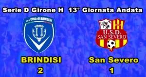 Brindisi-San Severo (2-1)