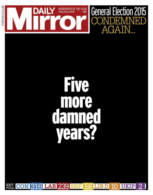 """Gran Bretagna, Daily Mirror a lutto per tracollo Labour: """"Altri 5 dannati anni?"""""""