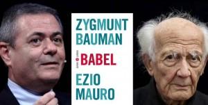Babel, Ezio Mauro e Zygmunt Bauman: crisi della democrazia e società liquida