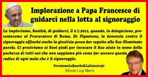 """Alfonso Marra, """"implorazione"""" a Papa Francesco: lotta con noi contro signoraggio"""