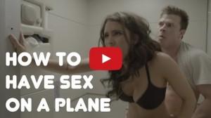 VIDEO YouTube - Sesso in aereo? Le 4 mosse per non essere scoperti
