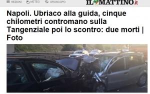Napoli, ubriaco fa 5 km contromano sulla Tangenziale. Poi lo scontro: 2 morti