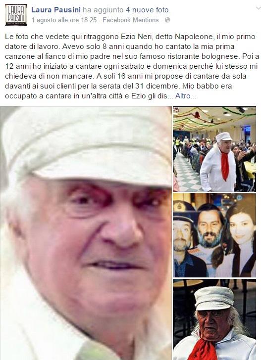 Ezio Neri morto: Laura Pausini ricorda Napoleone su Facebook FOTO