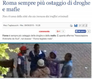 """Il Giornale: """"Roma ostaggio di droghe e mafie"""""""