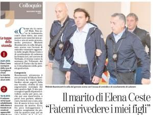 Elena Ceste, Michele Buoninconti: Devo rivedere i miei figli