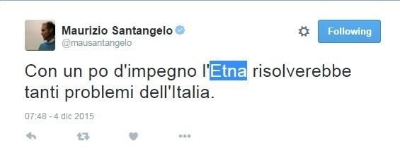 "M5s, Maurizio Santangelo tweet: ""Etna risolverebbe problemi"