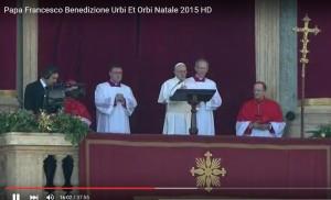 YOUTUBE Papa Francesco, benedizione Urbi et Orbi Natale 2015